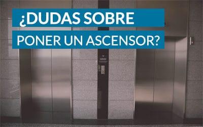 ¿Dudas sobre instalar un ascensor?
